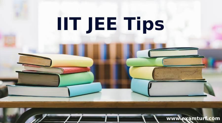 IIT JEE Tips