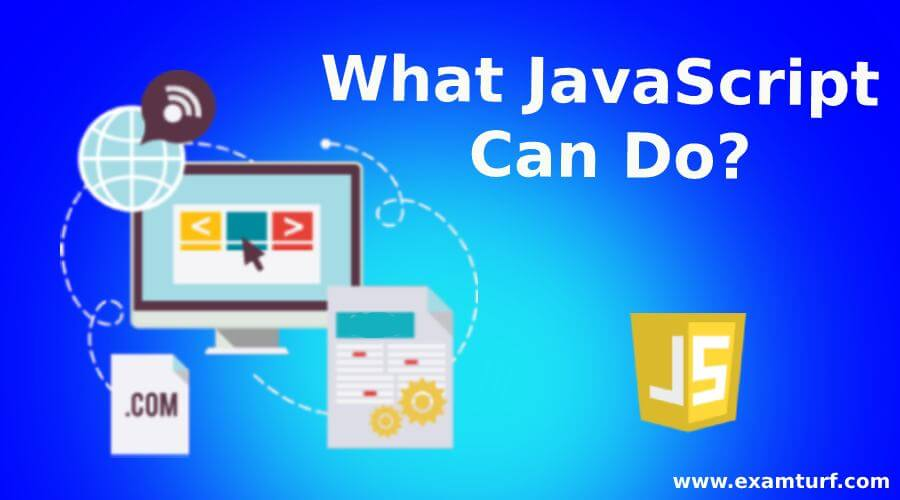 What JavaScript Can Do?