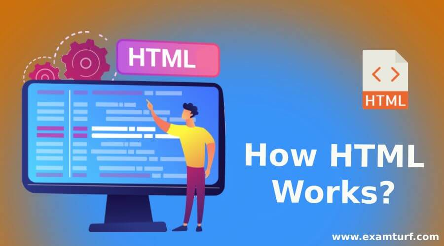 How HTML Works?