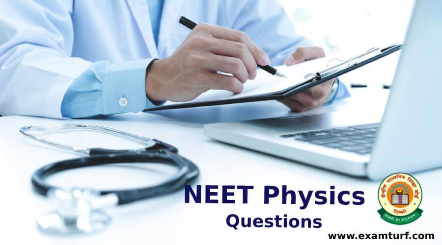 NEET Physics Questions
