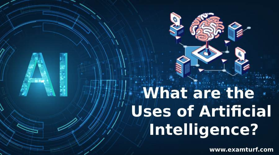 What-are-the-uses-of-Artificial-Intelligence