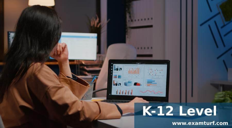 K-12 Level
